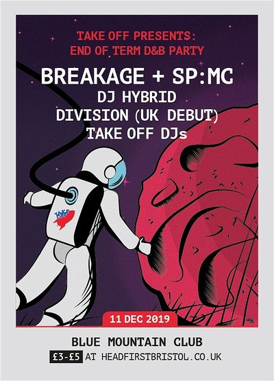 Take Off Present: Breakage and SP:MC + DJ Hybrid  at Blue Mountain in Bristol