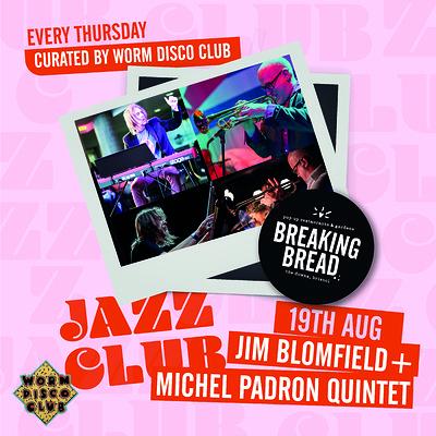 BB Jazz Club: Jim Blomfield+Michel Padrón Quintet at Breaking Bread in Bristol