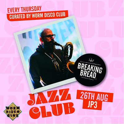 Breaking Bread Jazz Club: JP3 at Breaking Bread in Bristol