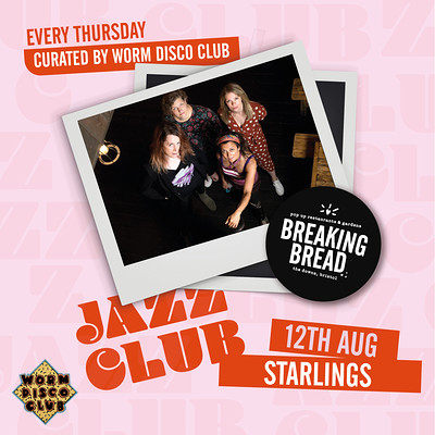Breaking Bread Jazz Club: Starlings at Breaking Bread in Bristol