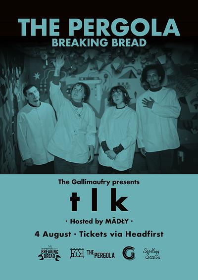 T L K  at Breaking Bread in Bristol
