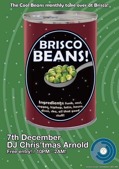 Brisco Beans #4 with DJ Chris'tmas Arnold at Brisco in Bristol