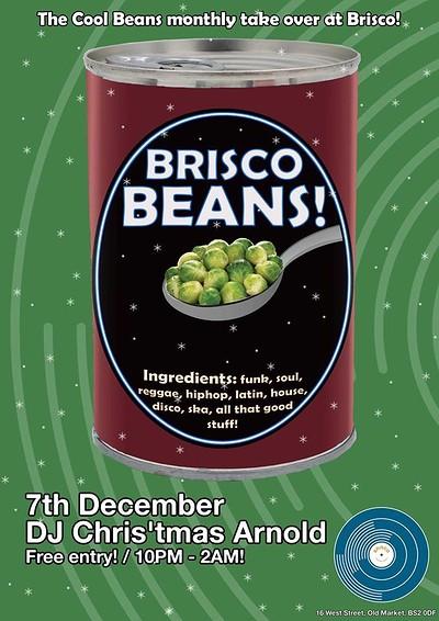 Brisco Beans #4 with DJ Chris'tmas Arnold at Brisco in Bristol