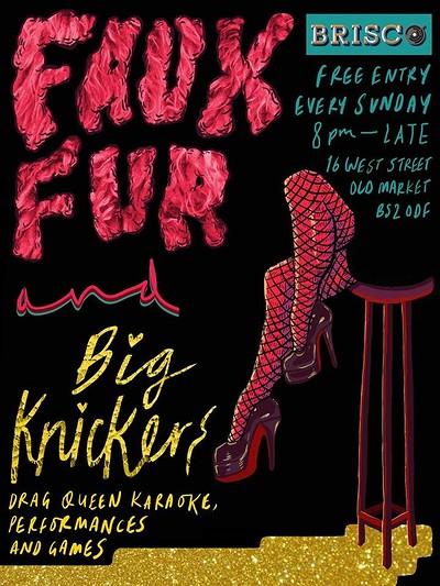 Faux Furr & Big Knickers - Drag Queen Karaoke at BRISCO in Bristol