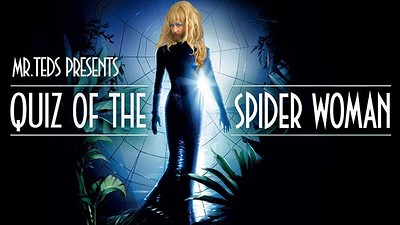 QUIZ of the Spider Woman - Mr Teds at BRISCO in Bristol