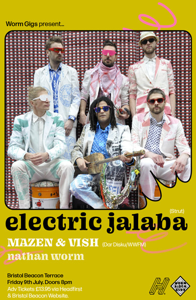 Worm Gigs: Electric Jalaba + Dar Disku.  at Bristol Beacon Terrace in Bristol