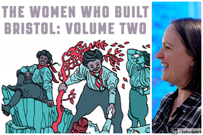 Book Talk: The Women Who Built Bristol Volume 2 at Bristol Co.LAB in Bristol