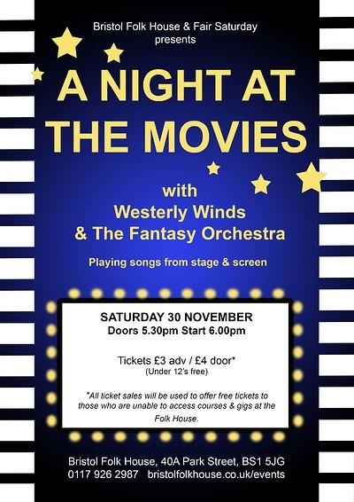 A Night at the Movies - Fair Saturday  at Bristol Folk House in Bristol