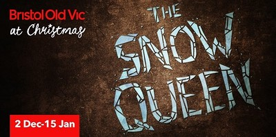 The Snow Queen at Bristol Old Vic in Bristol