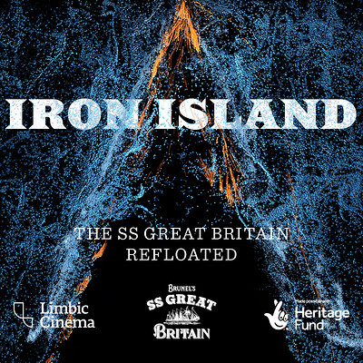 Iron Island Lates at Brunel's SS Great Britain in Bristol