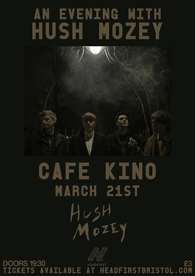 An Evening With Hush Mozey at Cafe Kino in Bristol