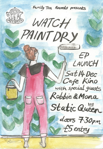 Family Tea Records: Watch Paint Dry EP Launch at Cafe Kino in Bristol