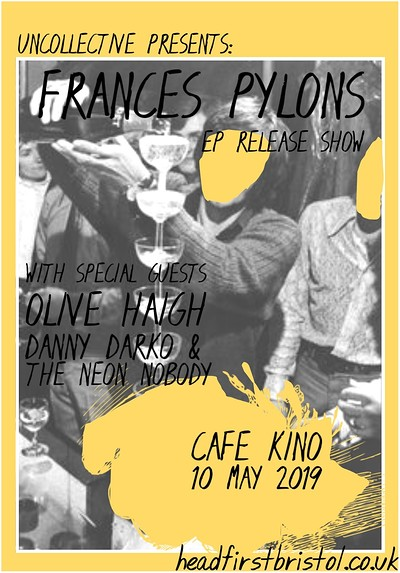 Frances Pylons (EP Launch) at Cafe Kino in Bristol