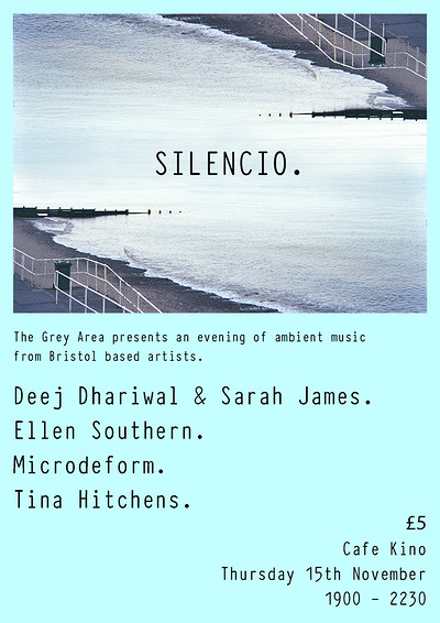 Silencio. A night of ambient music. at Cafe Kino in Bristol