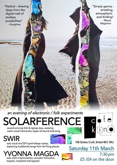 Solarference - SWIR - Yvonna Magda at Cafe Kino in Bristol