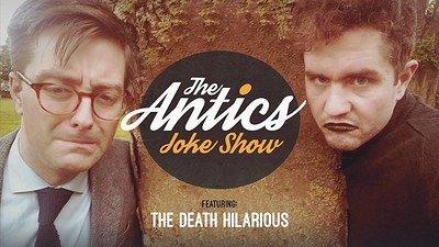 The Antics Joke Show Ft. The Death Hilarious at Cafe Kino in Bristol