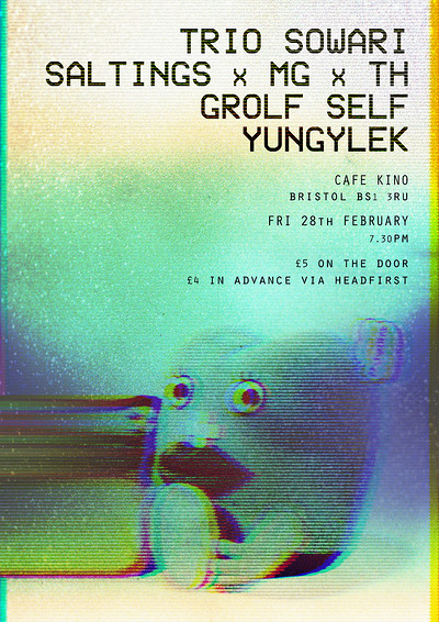 Trio Sowari/SALTINGSxMGxTH/Grolf Self/Yungylek at Cafe Kino in Bristol
