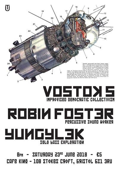 Vostok 5 - Robin Foster - Yungylek at Cafe Kino in Bristol