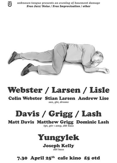 Webster Larsen Lisle + Davis Grigg Lash + Yungylek at Cafe Kino in Bristol