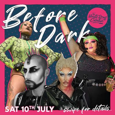 Before Dark *EVENT POSTPONED - NEW DATE TBA* at Cloak and Dagger, The in Bristol