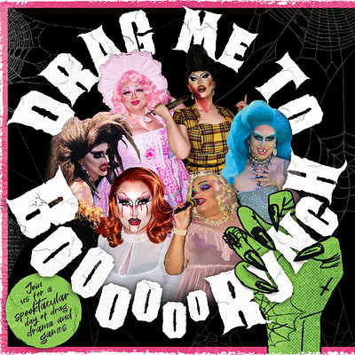 DRAG ME TO BOOOOORUNCH at Cloak and Dagger, The in Bristol