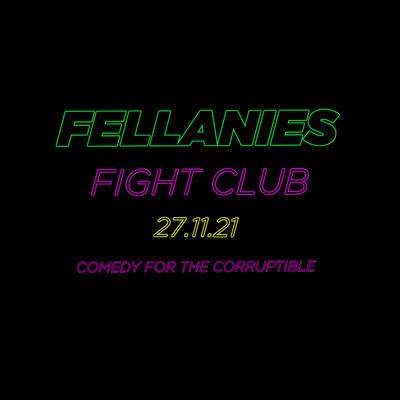 FELLANIES: FIGHT CLUB at Cloak and Dagger, The in Bristol