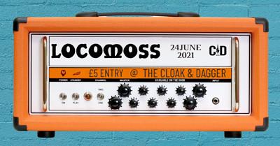 Locomoss at Cloak and Dagger, The in Bristol