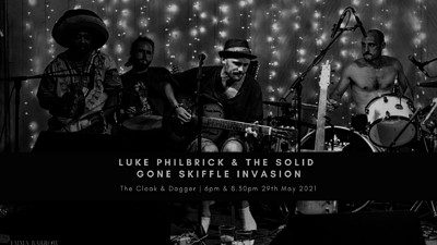 Luke Philbrick & The Solid Gone Skiffle Invasion at Cloak and Dagger, The in Bristol