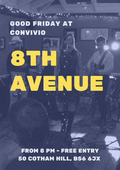 Good Friday Grooves with 8th Avenue  at Convivio in Bristol