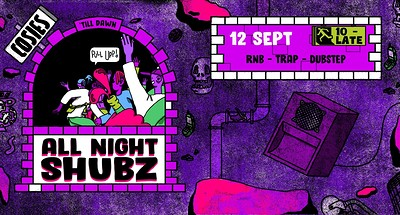 All Night Shubz // Purple Special at Cosies in Bristol