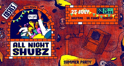 All Night Shubz / Summer Party! at Cosies in Bristol