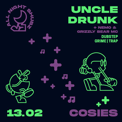 All Night Shubz / Uncle Drunk at Cosies in Bristol