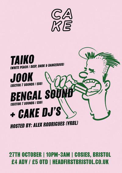 CAKE / 003: Taiko, Jook & Bengal Sound at Cosies in Bristol