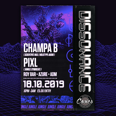 Champa B + Pixl @ Dissonance 004 at Cosies in Bristol