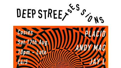 Deep Street Sessions w/ Placid at Cosies in Bristol