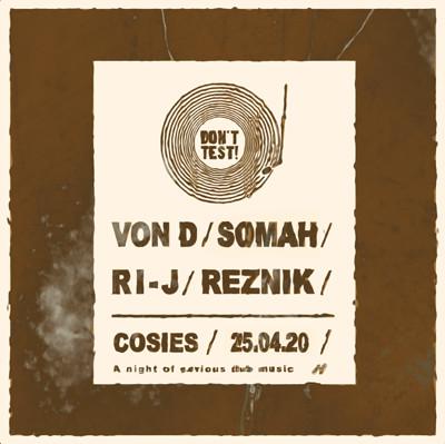 Don't Test! : Von D, Somah, RI-J & Reznik at Cosies in Bristol