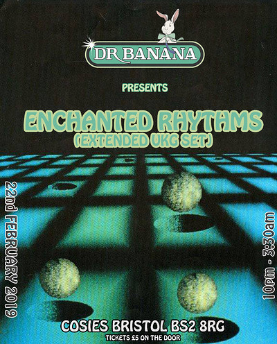Dr Banana Presents Enchanted Rhythms (Extended UKG at Cosies in Bristol