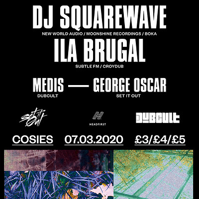 Dubcult x Set it Out // DJ Sqaurewave & Ila Brugal at Cosies in Bristol