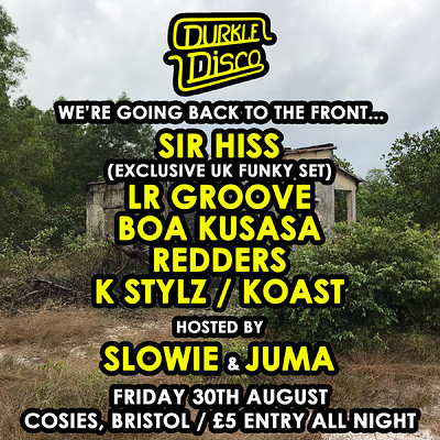 Durkle Disco: BTTF w/ Sir Hiss, LR Groove & more at Cosies in Bristol
