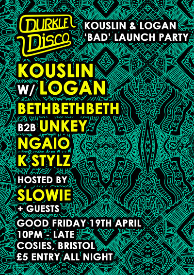 Durkle Disco: Kouslin & Logan 'Bad' Launch Party at Cosies in Bristol