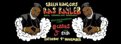 Green King Cuts + Ras Kayleb out'a Channel One @ C at Cosies in Bristol