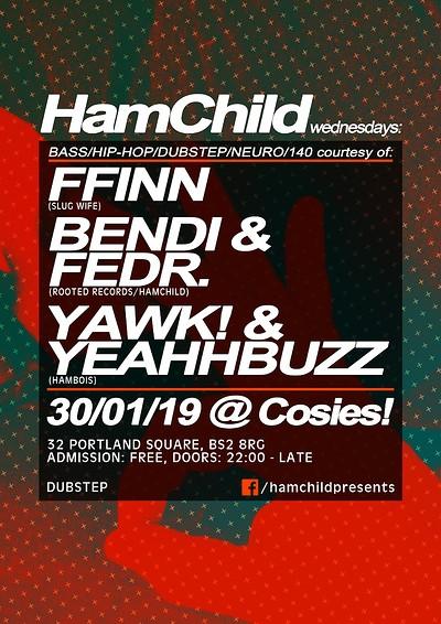 HamChild Presents: FFINN, Bendi & Fedr at Cosies in Bristol