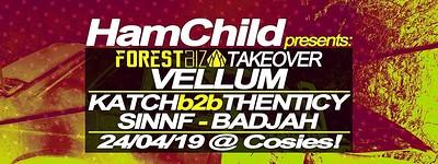 HamChild Presents: Forest Biz Takeover feat. Vellu at Cosies in Bristol