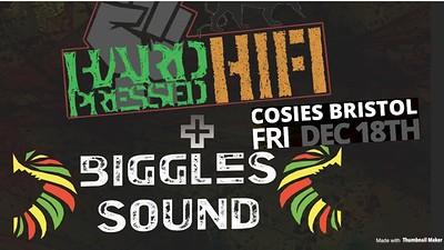 Hard Pressed HiFi + Biggles Sound at Cosies in Bristol