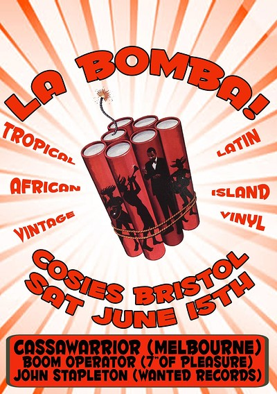 La Bomba with DJ Cassawarrior (Melbourne) African/ at Cosies in Bristol
