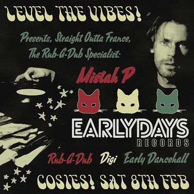 Level the Vibes Pres. Mistah P (Earlydays Records) at Cosies in Bristol