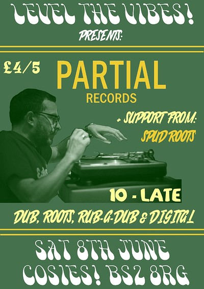 Level the Vibes Pres. Partial Records  at Cosies in Bristol