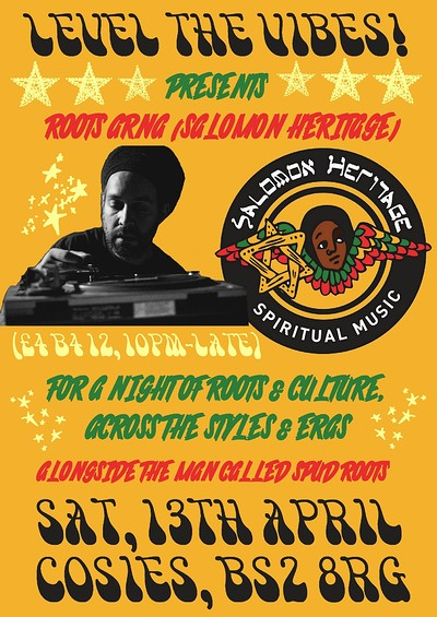 Level the Vibes Pres. Salomon Heritage (RootsArna) at Cosies in Bristol