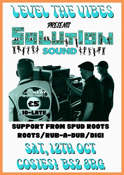 Level the Vibes Pres. Solution Sound System (Easy  at Cosies in Bristol