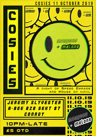 Mangoes + Melons: 90s Speed Garage [ALL VINYL] at Cosies in Bristol